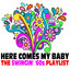 Here Comes My Baby: The Swingin' '60s Playlist cover