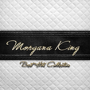 Best Hits Collection of Morgana King album