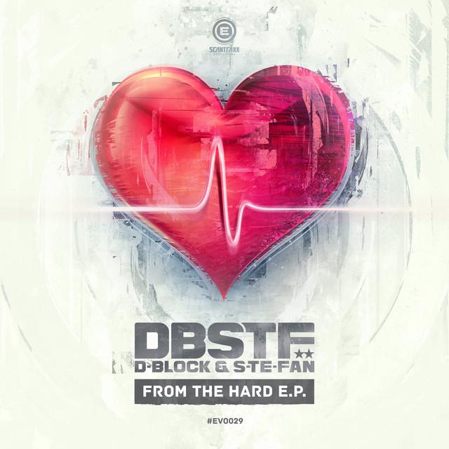 D-Block & S-te-Fan - From The Hard EP
