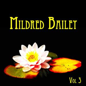 Mildred Bailey Vol. III