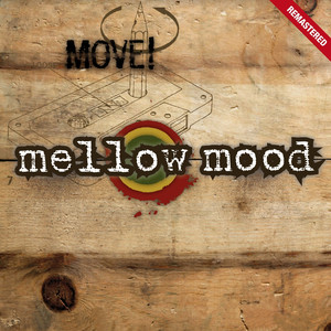 Move! - Mellow Mood