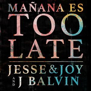 Mañana Es Too Late Albümü