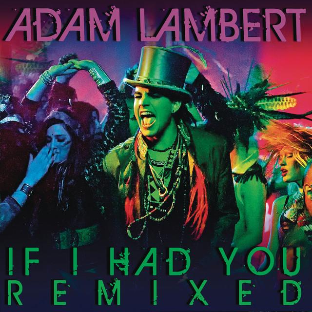 If I Had You Remixed