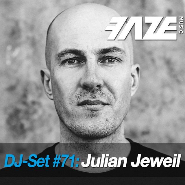 Faze DJ Set #71: Julian Jeweil