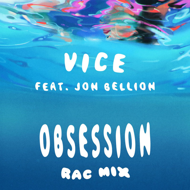 Obsession (feat. Jon Bellion) [RAC Mix]