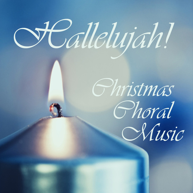 No  44 Hallelujah!, a song by Christmas Choral Music on Spotify