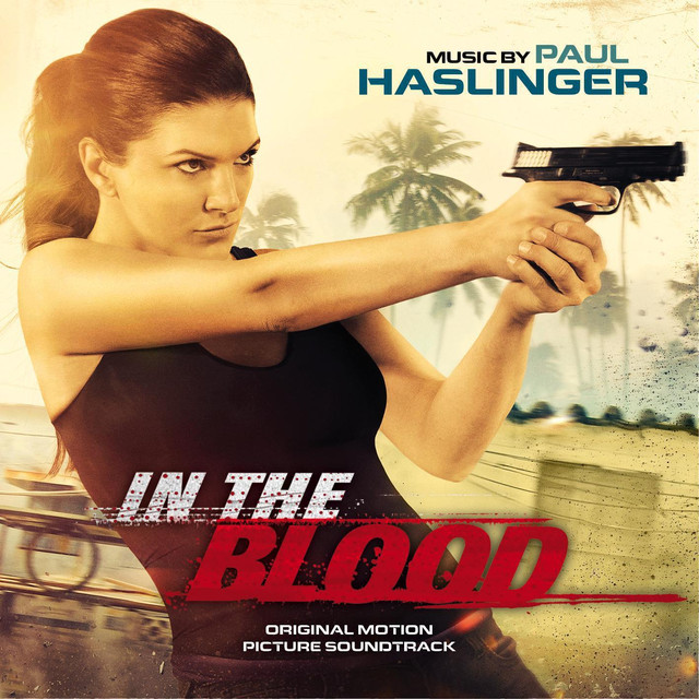 In the Blood (Original Motion Picture Soundtrack)