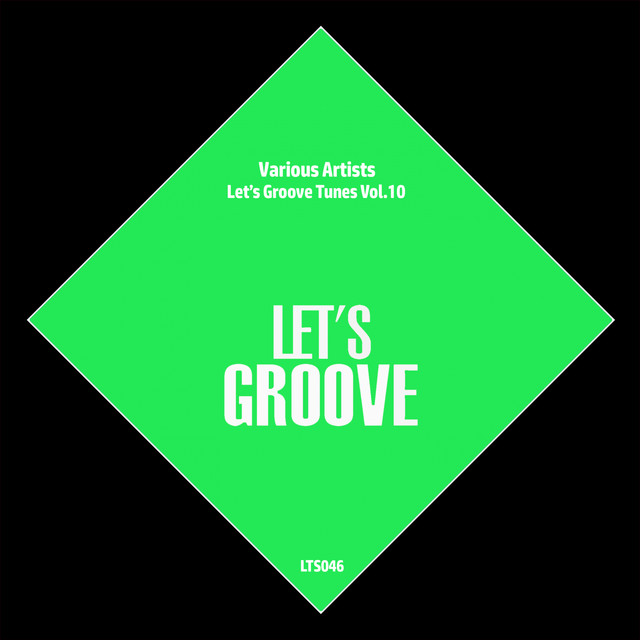 Album cover for Let's Groove Tunes Vol.10 by Various Artists