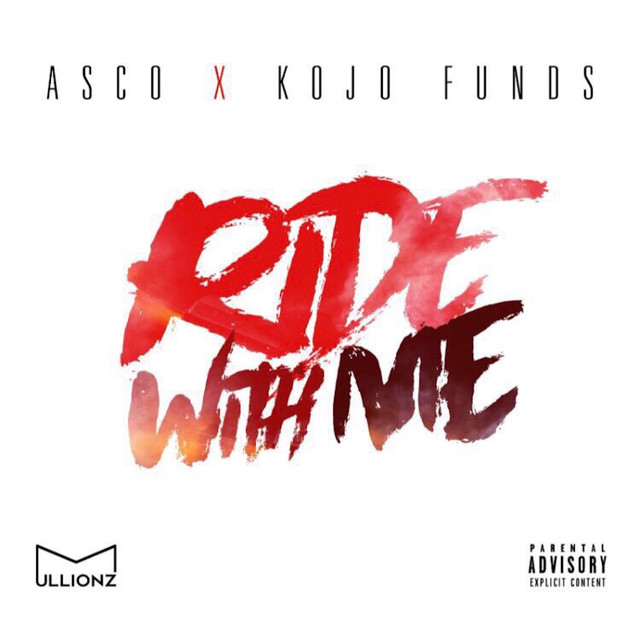 Ride With Me (feat. Kojo Funds)