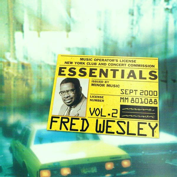 Fred Wesley Essentials Vol.2