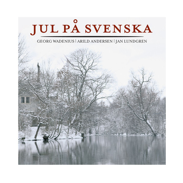 Skivomslag för Georg Wadenius, Arild Andersen, Jan Lundgren: Jul På Svenska