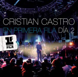 Cristian Castro en Primera Fila - Día 2 Albumcover