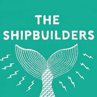 The Shipbuilders tickets and 2021 tour dates