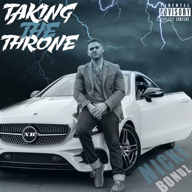 Album cover for Taking the Throne by Nicky Bondz