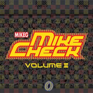 Mike Check Vol. II album