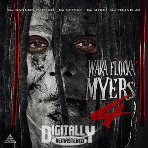 Waka Flocka Myers 4 Albümü