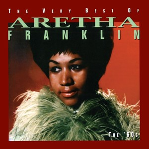 The Very Best Of Aretha Franklin - The 60's Albumcover