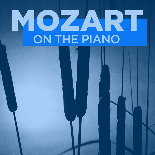 Mozart On the Piano