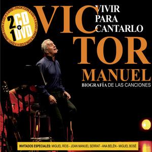 Víctor Manuel, Miguel Ríos Soy un Corazón Tendido al Sol - En Vivo cover