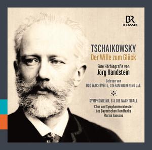 Tchaikovsky: Der Wille zum Glück Albümü