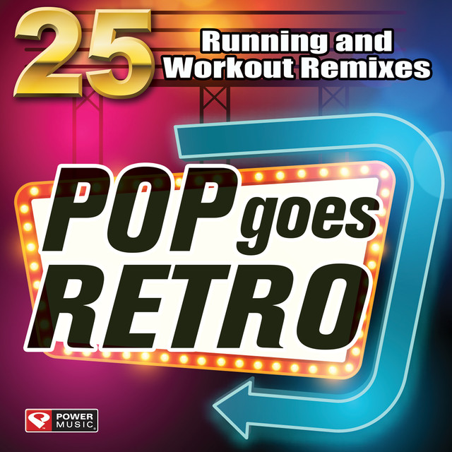 Pop Goes Retro - 25 Running and Workout Remixes (Unmixed Workout
