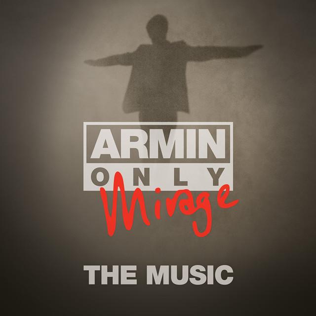 Armin van Buuren Armin Only - Mirage
