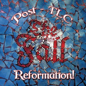 Reformation Post TLC album