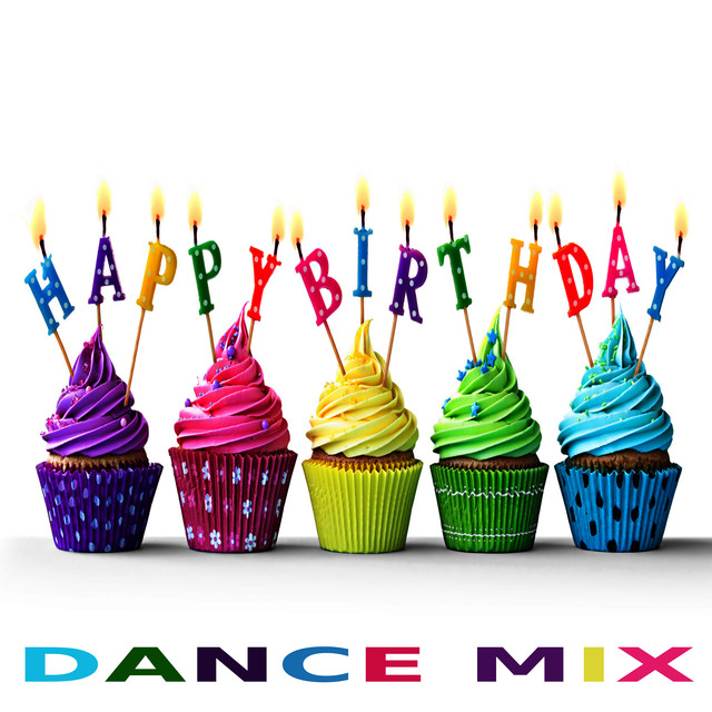 Dance Mix, A Song By Happy Birthday On