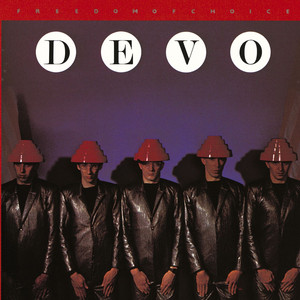 Freedom Of Choice - DEVO