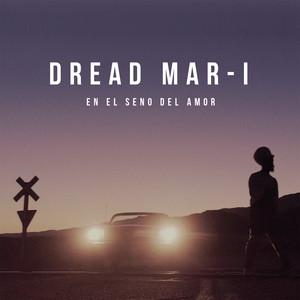 En el Seno del Amor - Dread Mar I