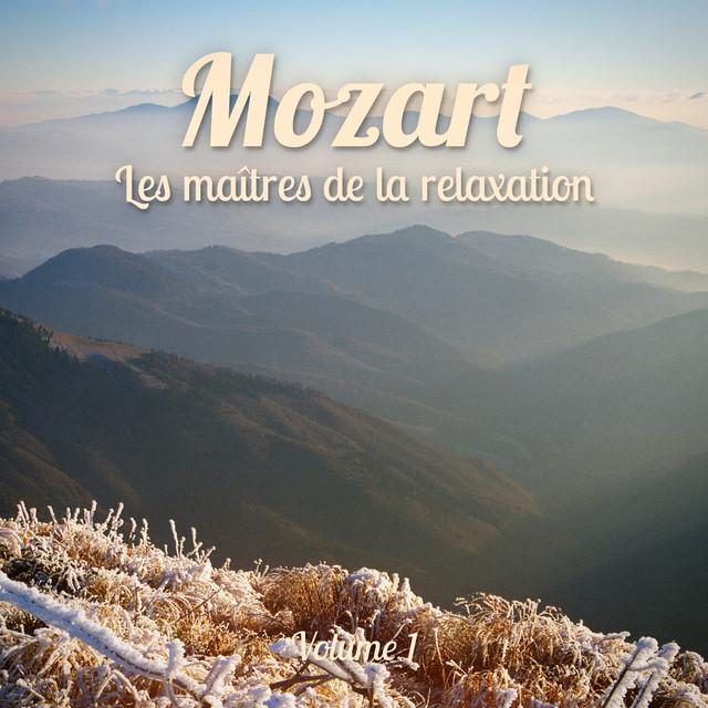 Les maîtres de la relaxation : Mozart, Vol. 1 Albumcover