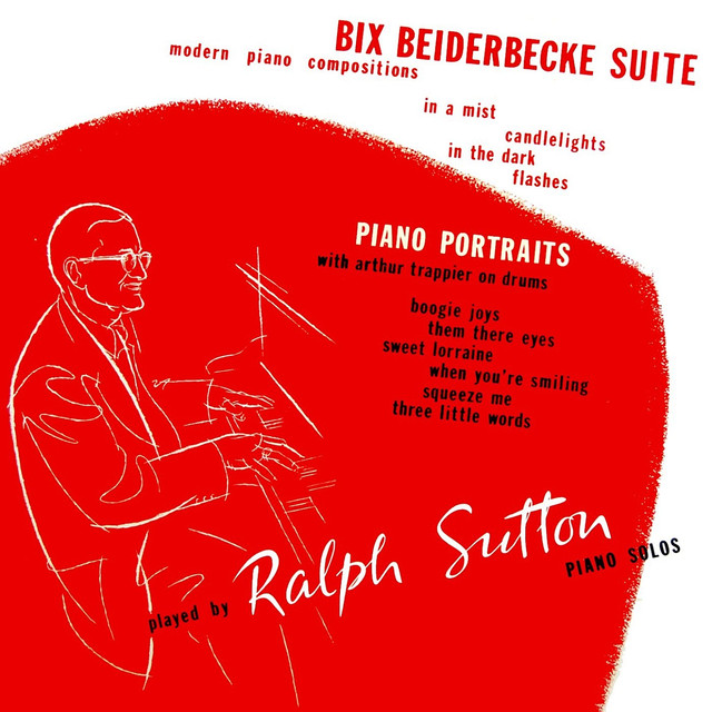 Ralph Sutton Bix Beiderbecke Suite album cover