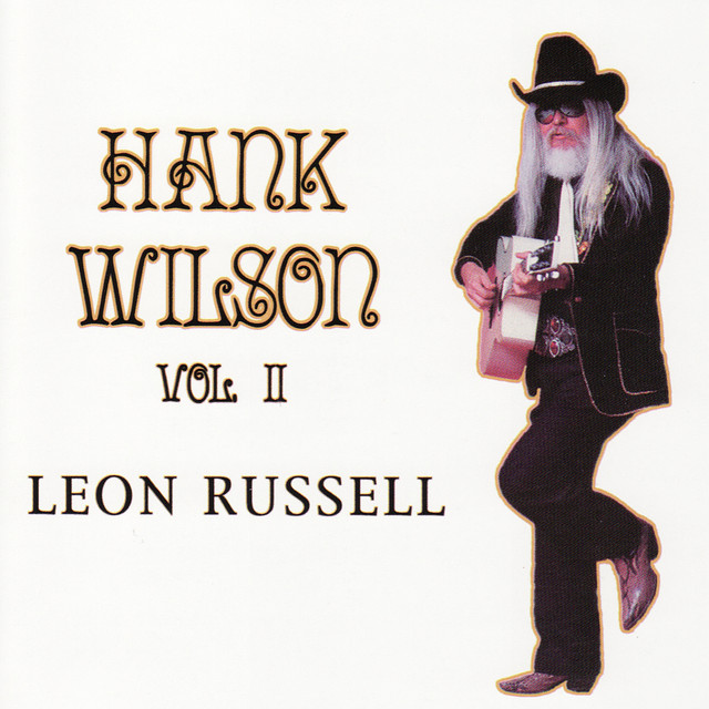 Hank Wilson Vol. II