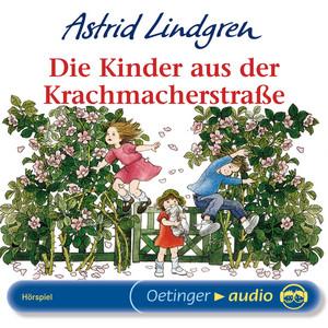 Die Kinder aus der Krachmacherstraße (Hörspiel) Audiobook