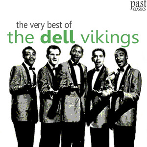 The Very Best of The Dell Vikings album