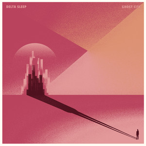 Ghost City - Delta Sleep
