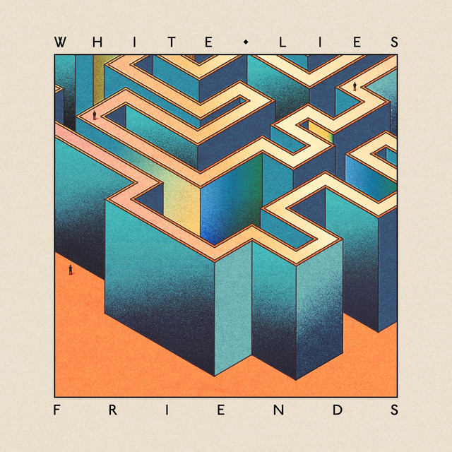 Album cover for Friends by White Lies