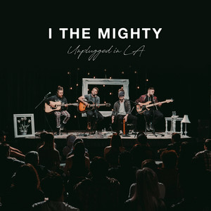 I The Mighty – Unplugged In LA (2019) Download