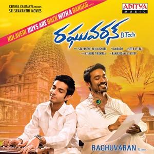 Raghuvaran B.Tech (Original Motion Picture Soundtrack) Albumcover