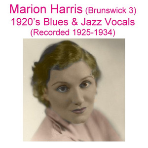 Brunswick 3 (1920's Blues & Jazz Vocals) [Recorded 1925-1934] album