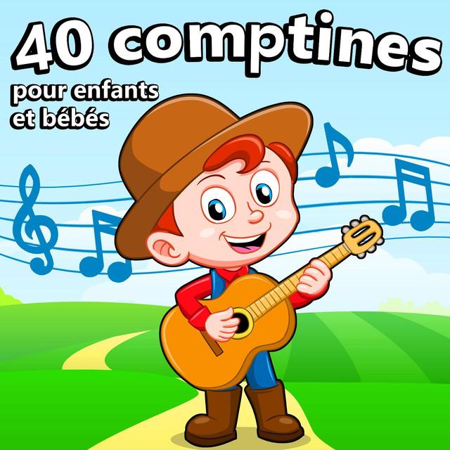 40 Comptines Pour Enfants Et Bébés By La Reine Des Chansons Pour