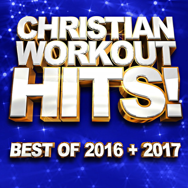 Running Cardio Workout 20 Top Christian Songs