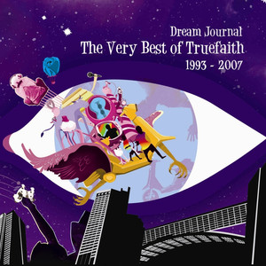 Dream Journal: The Very Best of True Faith - True Faith