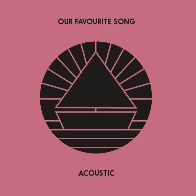 Our Favourite Song (Acoustic)