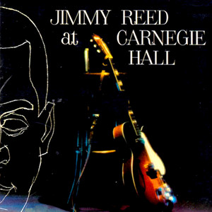Jimmy Reed at Carnegie Hall album