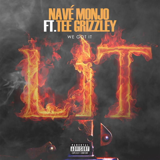 We Got It Lit (feat. Tee Grizzley)