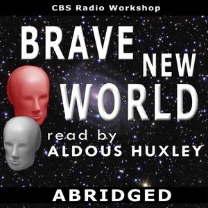 Brave New World Read By Aldous Huxley - Single