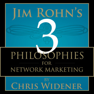 Jim Rohn's 3 Philosophies for Network Marketing Success Audiobook