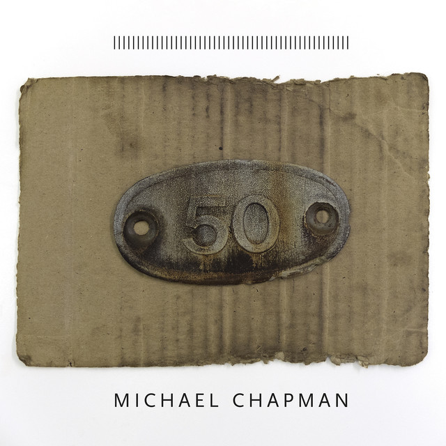 Album cover for 50 by Michael Chapman