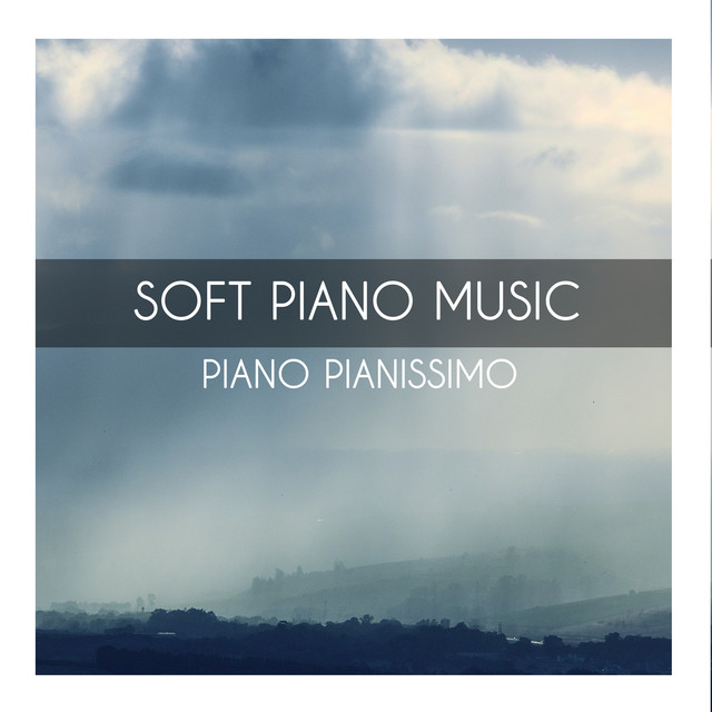 Album cover for Soft Piano Tunes by Piano Pianissimo